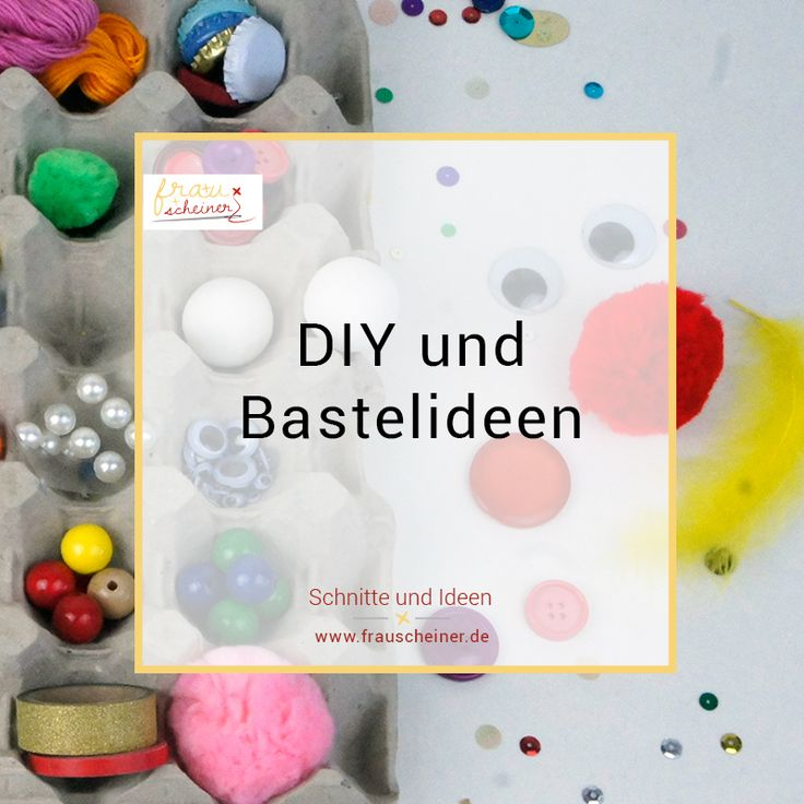 Diy Und Bastelideen Im Blog Frau Scheiner, Diy Ideen, Basteln,  Kindergeburtstag, Feste