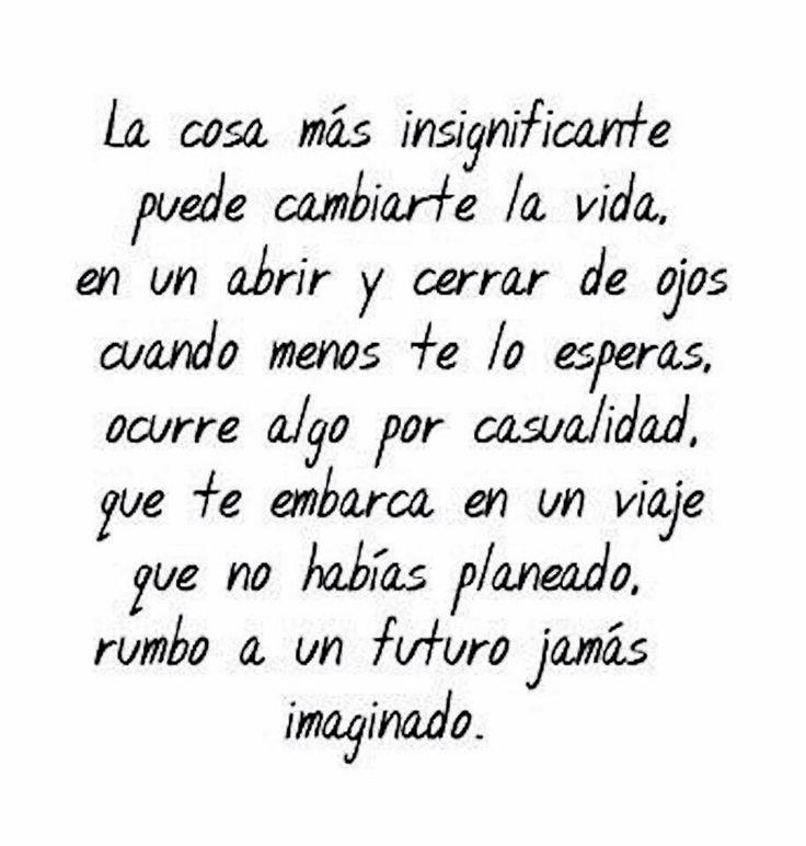 〽️ La cosa más insignificante puede cambiarte la vida...
