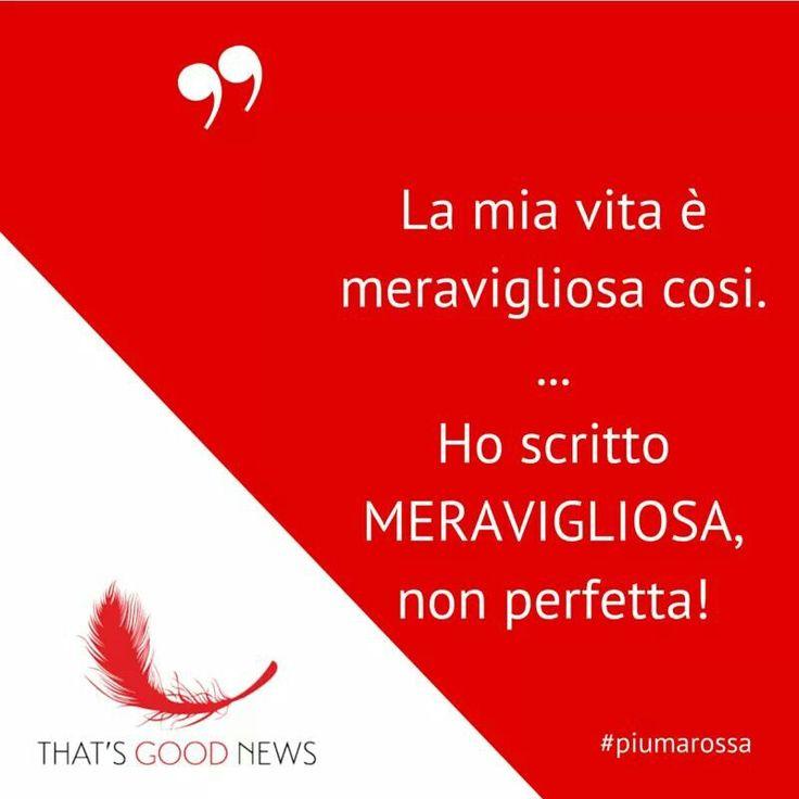 La #vita è meravigliosa #citazioni #piumarossa #felicità