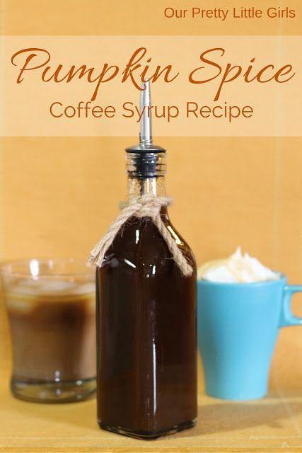 Our Pretty Little Girls: Pumpkin Spice Coffee Syrup {Recipe}