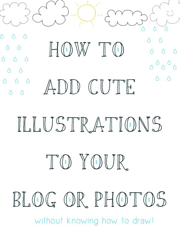 petit à petit and family: DIY: cute illustrations for your post, photos or whatever