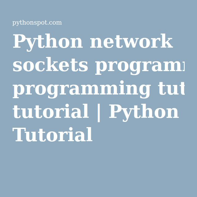 Python network sockets programming tutorial | Python Tutorial