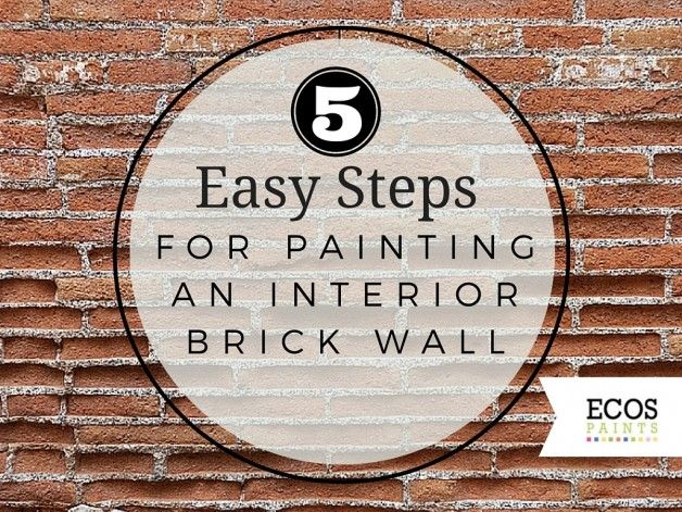 easy steps for painting an interior brick wall ecos paints. Black Bedroom Furniture Sets. Home Design Ideas