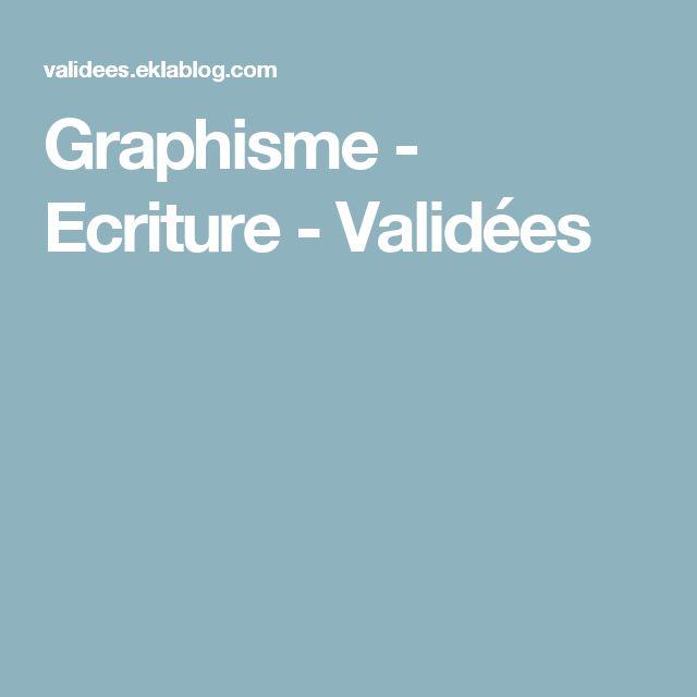 Graphisme - Ecriture - Validées