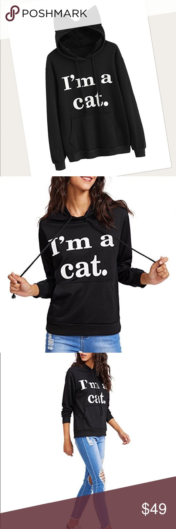♥sale♥ Cat hoodie Brand new w tags, boutique I am a cat black and white hooded sweatshirt. Sizes small-xxxl. 100% cotton.  POSH RULES ONLY NO PP NO TRADES NO LOWBALL OFFERS  HAPPY POSHING! boutique Tops Sweatshirts & Hoodies