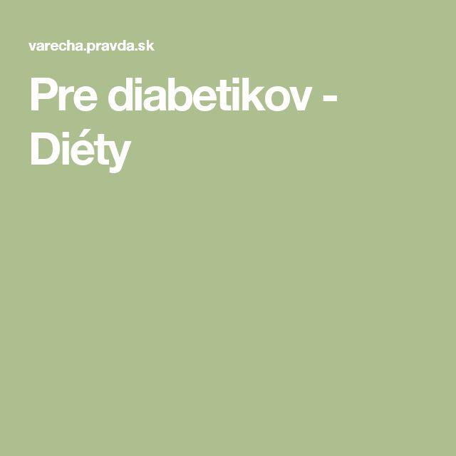 Pre diabetikov - Diéty