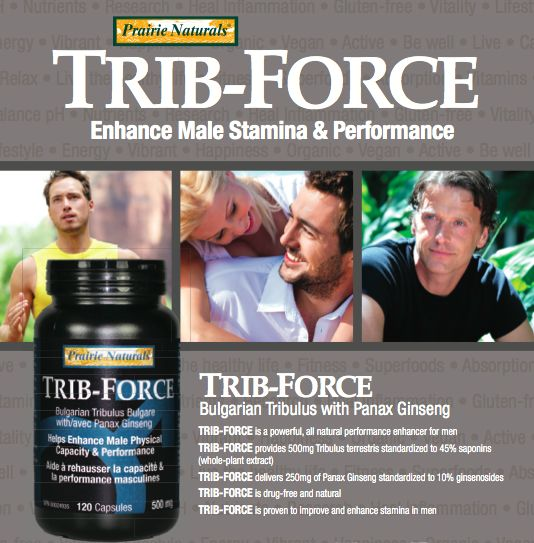 Trib-Force from Prairie Naturals. Enhance Male Stamina & Performance.
