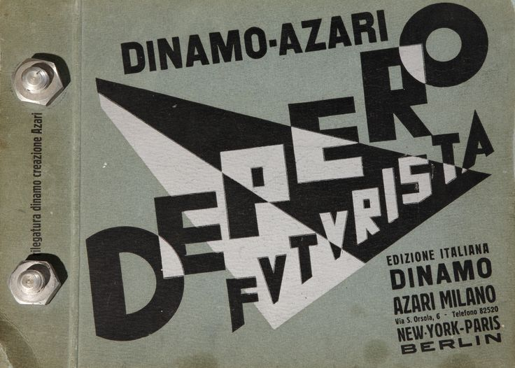Depero futurista. Dinamo Azari (Libro imbullonato), Fortunato Depero, 1926, courtesy Fondo Acquati Garavaglia / Un autore. Fortunato Depero / Dall'Autarchia all'Autonomia.