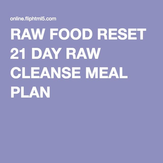 RAW FOOD RESET 21 DAY RAW CLEANSE MEAL PLAN