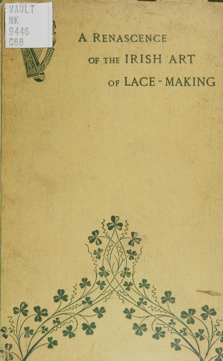A Renascence of the Irish Art of Lace-Making - in the public domain