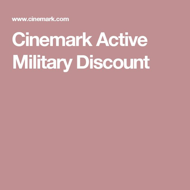 Cinemark Active Military Discount