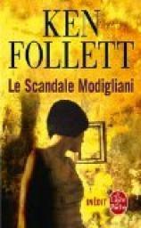 Le Scandale Modigliani par Ken Follett