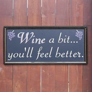 #TheMotto: Wet Bar, Feelings Better, Wine Quotes, Better Signs, Wine Signs, Wine Lovers, Things Wine, Bar Quotes, Bar Signs