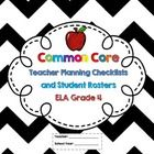 Grade 4 Common Core ELA Checklists and Student Rosters! An excellent tool for planning how you will address the Common Core Standards for English L...