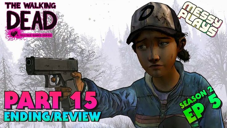 THE WALKING DEAD: SEASON 2 - Part #15 - LETS PLAY with Commentary - MESS...