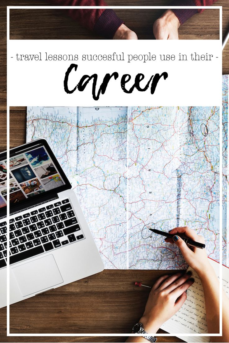 Travel lessons succesful people use in their Career