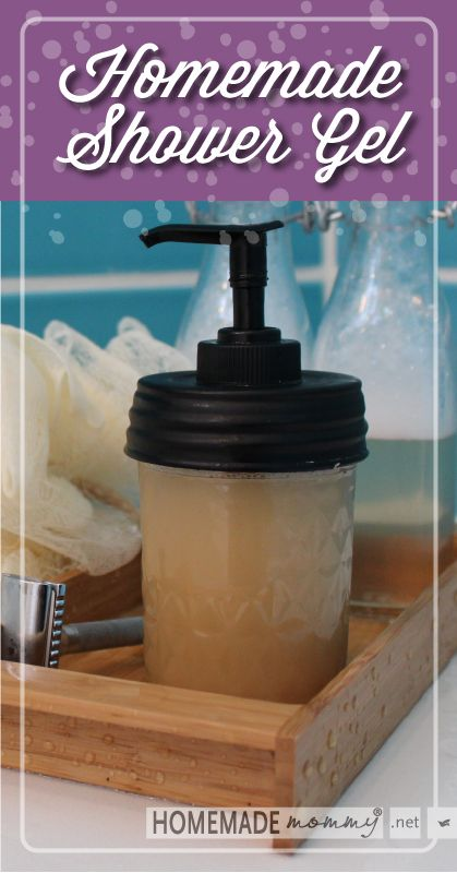Easy Homemade Shower Gel | www.homemademommy.net