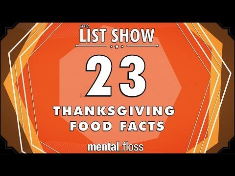 23 Facts About Thanksgiving Foods | Mental Floss