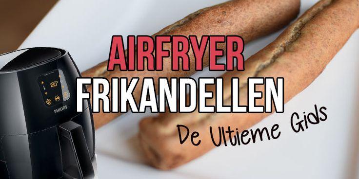 Airfryer frikandel bakken – Hoe lang? De Ultieme Gids