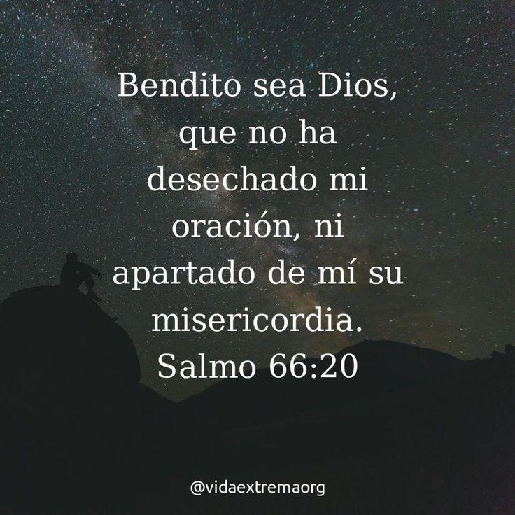Bendito sea DIOS que no ha desechado mi Oración ni apartado de mí su Misericordia - Salmo 66:20 (LBLA) #PalabraDeDios #Oración #Biblia