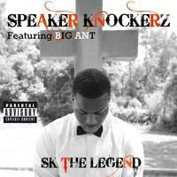 Speaker Knockerz - Sk The Legend ft. Big Ant by Talibandz Entertainment on SoundCloud