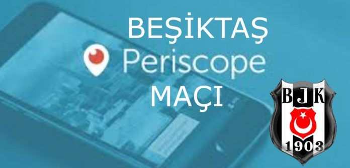Besiktas Periscope | Bjk Periscope | Periscope Besiktas Ma�i #Besiktas #BJK #periscopehttp://www.besiktashaberi.com/besiktas-periscope-bjk-periscope-periscope-besiktas-maci/