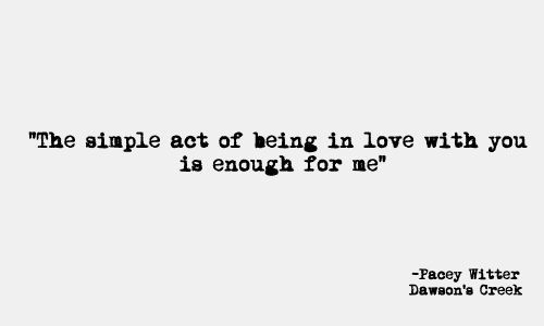 dawsons creek (quotes,dawsons creek,pacey witter,love)