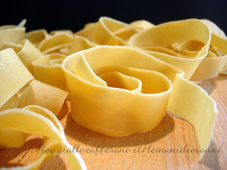 Pappardelle fatte in casa, Ricetta pasta all'uovo fatta in casa