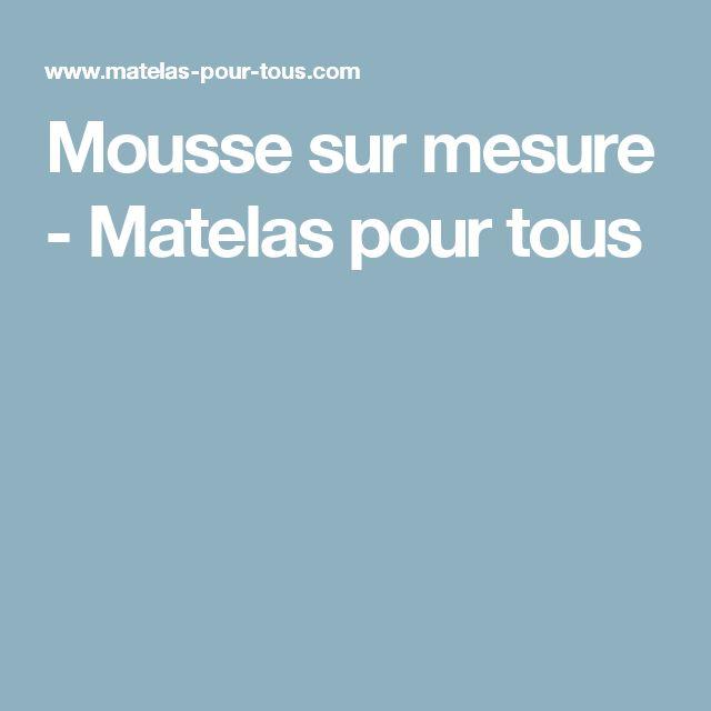 Más de 25 ideas increbles sobre Matelas mousse sur mesure en
