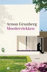 Moedervlekken ebook by Arnon Grunberg