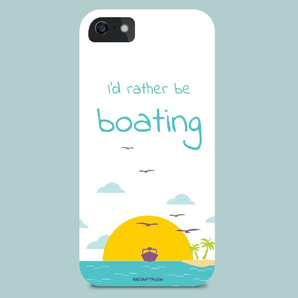 Smart Phone Cover - I'd rather be boating | Nautination gifts for sailors…