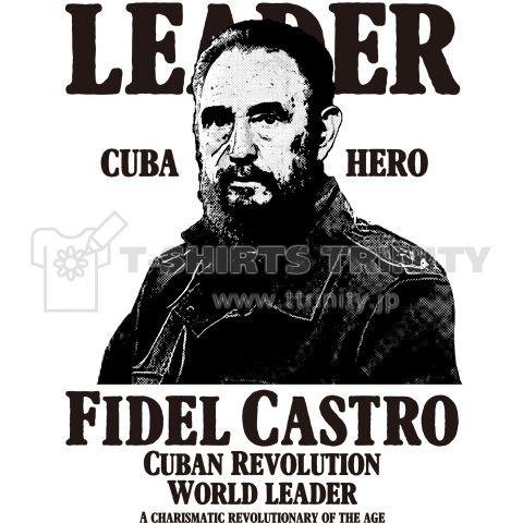 キューバ革命家 英雄 フィデル・カストロ    キューバの英雄でありキューバ革命家 フィデル・カストロ。  彼の残した功績は世界で永遠に語り継がれるであろう。