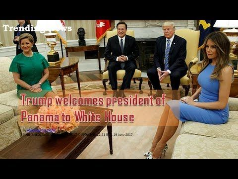 Trump welcomes president of Panama to White House