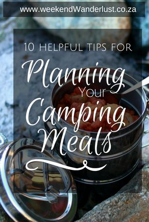 10 easy tips for planning and preparing easy and delicious camping meals. |