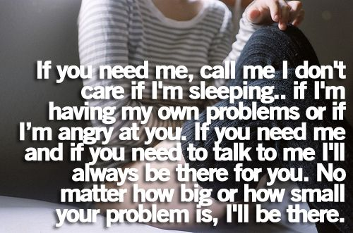 I Need To Talk To You: If You Need Me, Call Me. I Don't Care If I'm Sleeping. If