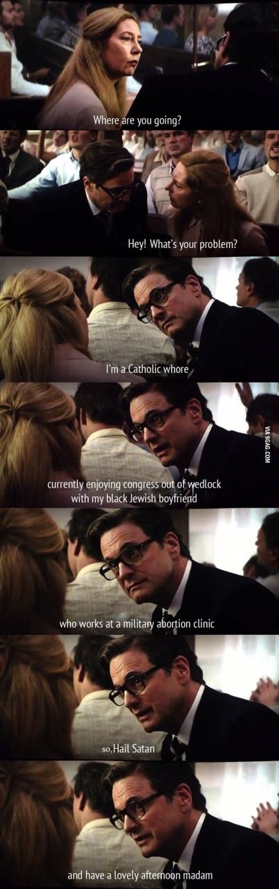 Kingsman: The Secret Service. Hilarious moment with Colin Firth's character, Harry Hart. Genius movie :D