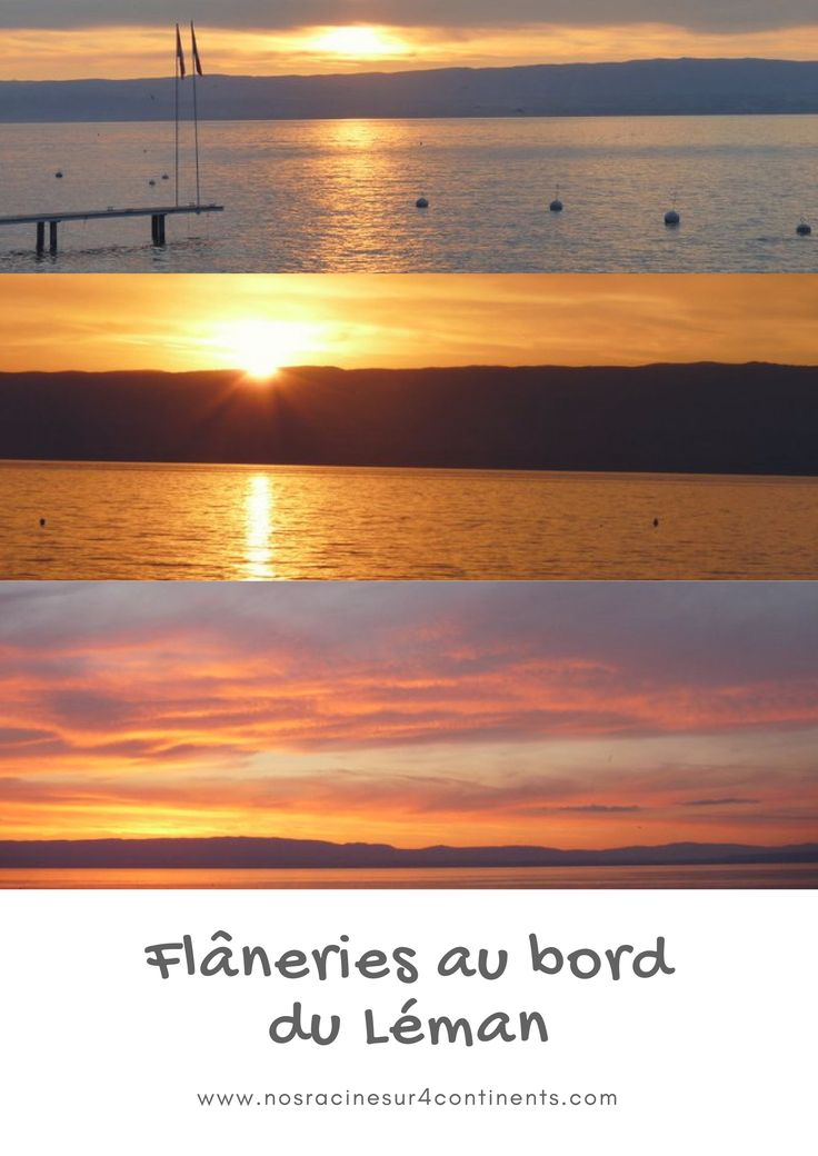Notre séjour au bord du #Léman, en #France et en #Suisse : nos coups de cœur en amoureux! #europe