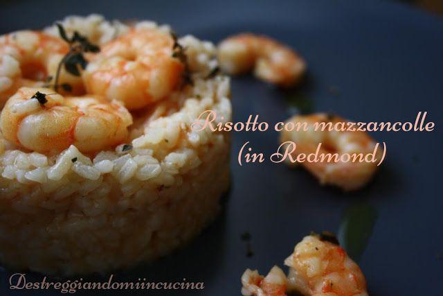 Destreggiandomi in cucina: Risotto con mazzancolle (in Redmond) #mazzancolle #shrimp #riso #rice #redmond