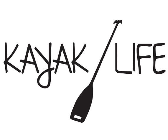 Kayak Life Vinyl Decal Sticker For Car Truck By