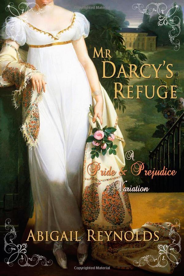 62 best av regency pride prejudice images on pinterest pride mr darcys refuge a pride prejudice variation abigail reynolds 9780615669755 fandeluxe Choice Image