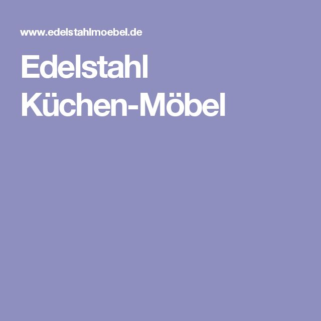 7 best SHOWROOM images on Pinterest Showroom, Alps and Cooking food - edelstahl küchenmöbel gebraucht