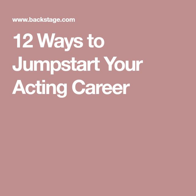 how to start an acting career at 12