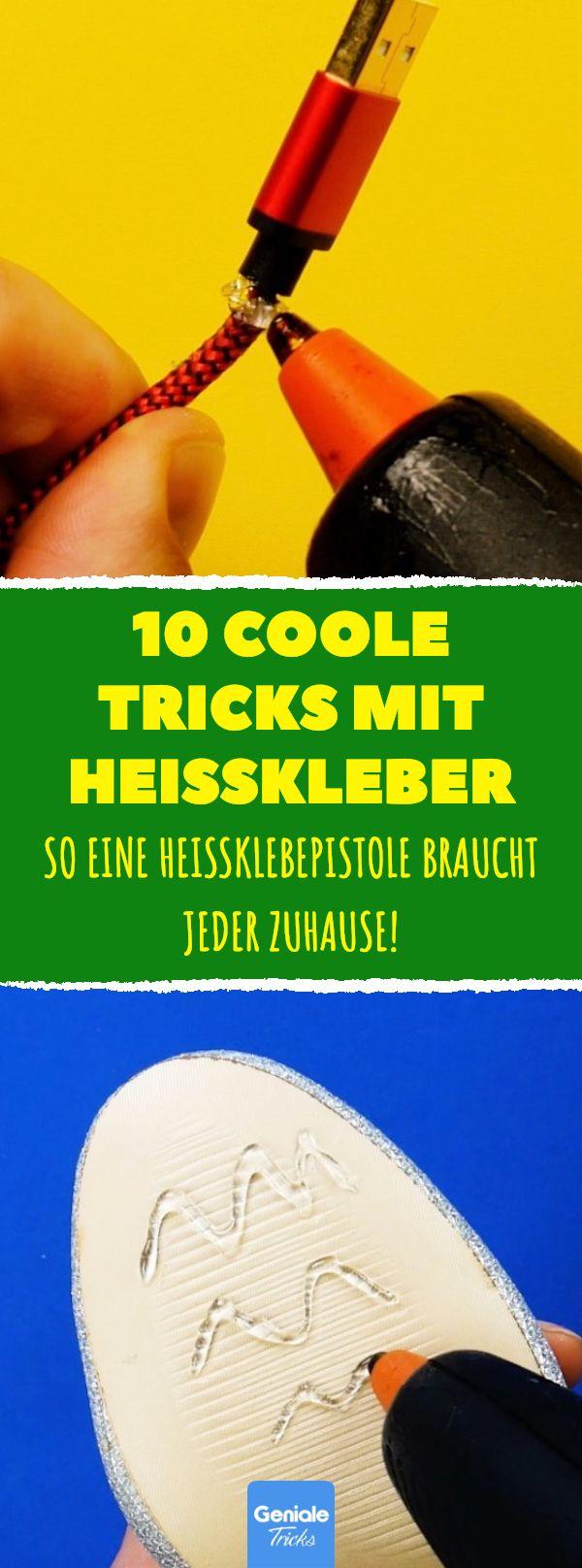 10 coole Tricks mit Heißkleber. So eine Heißklebepistole braucht jeder zuhause… – Geniale Tricks