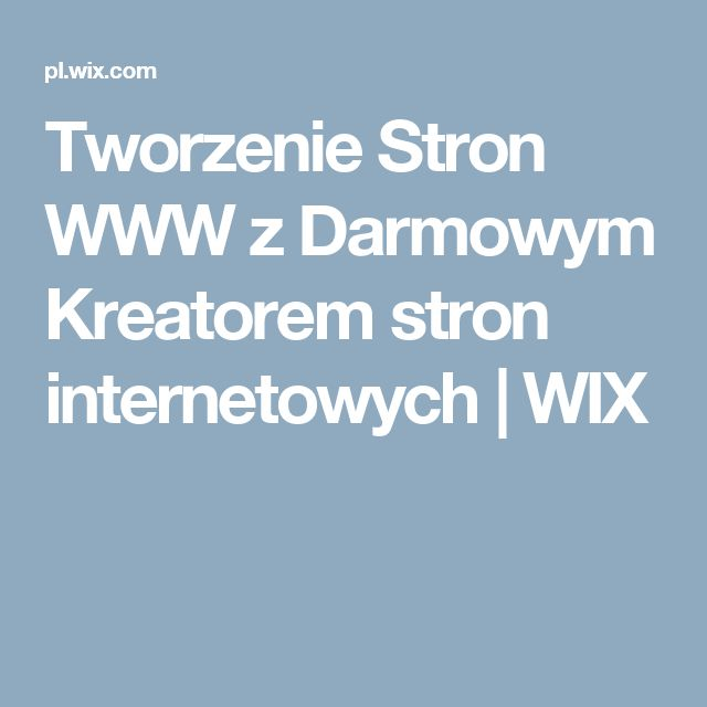Tworzenie Stron WWW z Darmowym Kreatorem stron internetowych | WIX