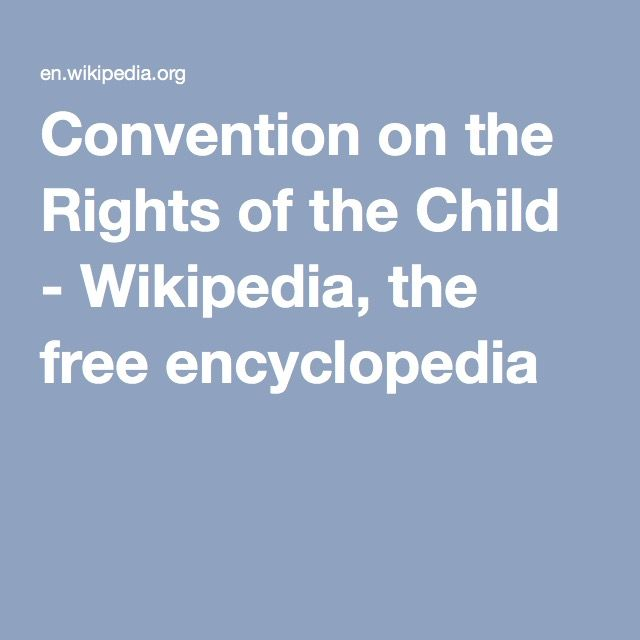 Convention on the Rights of the Child - Wikipedia, the free encyclopedia