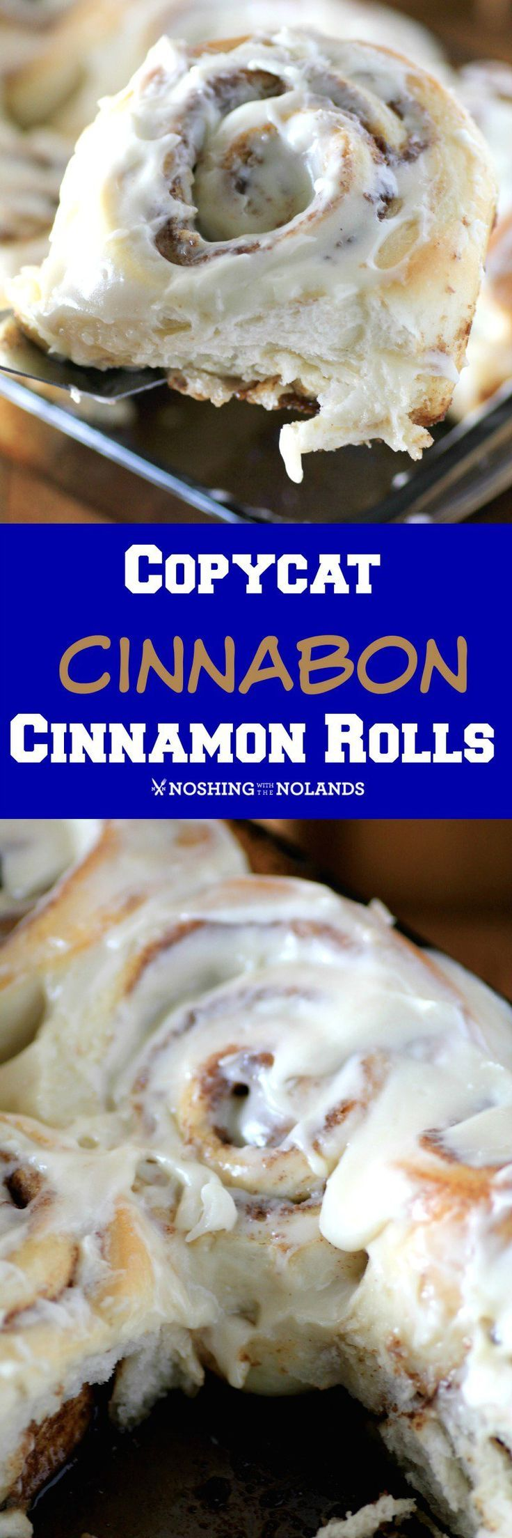 Copycat Cinnabon Cinnamon Rolls by Noshing With The Nolands - These are everything you dreamed of in a perfect cinnamon roll and made fresh at home.