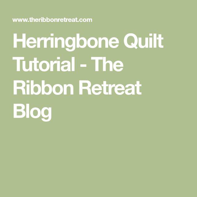 Herringbone Quilt Tutorial - The Ribbon Retreat Blog