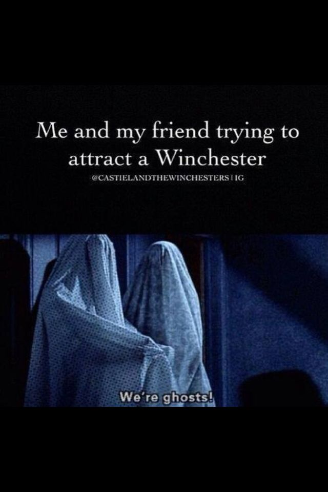 ALLEY AND ASHLEY I HAVE FOUND A WAY TO ATTRACT THE WINCHESTER'S