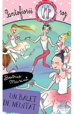 Pantofiorii roz - Un balet de neuitat - Beatrice Masini