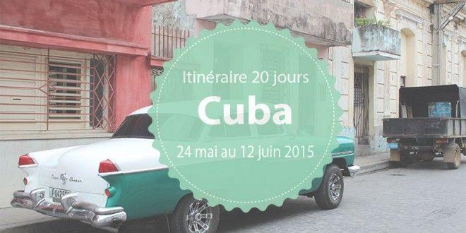 Itinéraire à Cuba : budget, infos et liens utiles